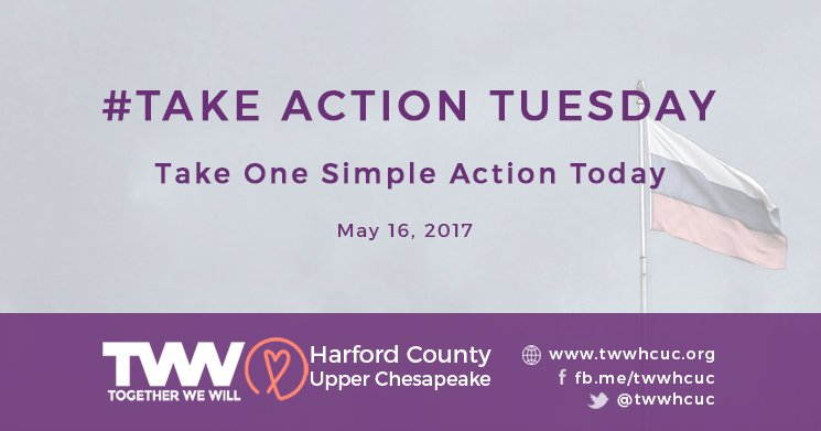 #TakeActionTuesday – May 16, 2017